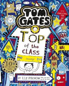Tom Gates: Top of the Class (Nearly) av Liz Pichon (Heftet)