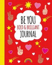 Be You: Bold and Brilliant Journal av Scholastic (Heftet)