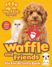 Waffle and Friends! Sticker Activity Book av Scholastic (Heftet)