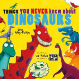 Omslag - Things You Never Knew About Dinosaurs (NE PB)