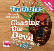 Chasing the Devil av Tim Butcher (Lydbok-CD)