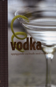 Vodka : uppiggande cocktails med vodka av Linda Doeser (Spiral)