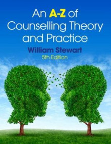 An A-Z of Counselling Theory and Practice av William Stewart (Heftet)