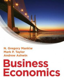 Business Economics av Mark P. Taylor, Andrew Ashwin og N. Gregory Mankiw (Heftet)