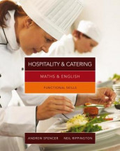 Maths & English for Hospitality and Catering av Neil Rippington og Andrew Spencer (Heftet)