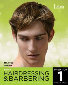 Begin Hairdressing and Barbering: Level 1 av Martin Green (Heftet)