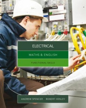 Maths & English for Electrical av Robert Henley og Andrew Spencer (Heftet)
