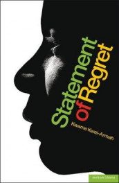 "A ""Statement of Regret"" av Kwame Kwei-Armah (Heftet)"