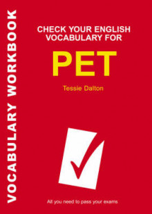 Check Your English Vocabulary for PET av Tessie Dalton (Heftet)