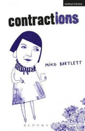 Contractions av Mike Bartlett (Heftet)