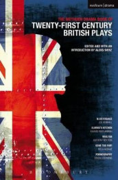 "Methuen Drama Book of 21st Century British Plays: ""Blue/orange""; ""Elmina's Kitchen""; ""Realism""; ""Gone Too Far!""; ""Pornography"" av Bola Agbaje, Kwame Kwei-Armah, Anthony Neilson, Joe Penhall og Simon Stephens (Heftet)"