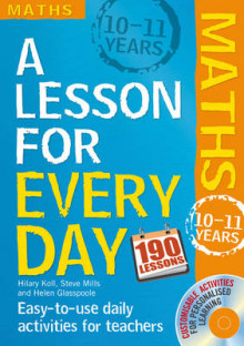 Lesson for Every Day: Maths Ages 10-11: 10-11 years av Hilary Koll og Steve Mills (Blandet mediaprodukt)