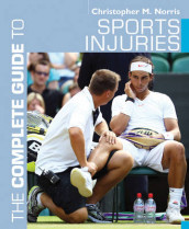 The Complete Guide to Sports Injuries av Christopher M. Norris (Heftet)