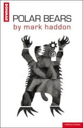"""Polar Bears"" av Mark Haddon (Heftet)"