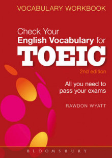 Check Your English Vocabulary for TOEIC av Rawdon Wyatt (Heftet)