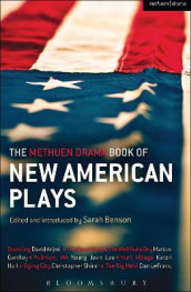 The Methuen Drama Book of New American Plays av David Adjmi, Marcus Gardley, Katori Hall, Dan LeFranc, Young Jean Lee og Christopher Shinn (Heftet)