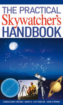 The Practical Skywatcher's Handbook av David H. Levy og John O'Byrne (Heftet)