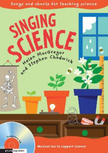 Singing Subjects: Singing Science: Songs and Chants for Teaching Science av Helen MacGregor og Stephen Chadwick (Blandet mediaprodukt)