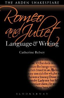 Romeo and Juliet: Language and Writing av Catherine Belsey (Heftet)