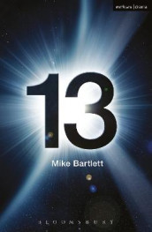 13 av Mike Bartlett (Heftet)