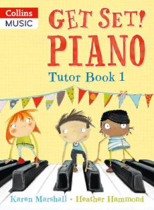 Get Set! Piano Tutor Book 1 av Heather Hammond og Karen Marshall (Heftet)