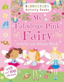My Fabulous Pink Fairy Activity and Sticker Book av Anonymous Anonymous (Heftet)