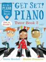 Get Set! Piano Tutor: Book 2 av Karen Marshall og Heather Hammond (Heftet)