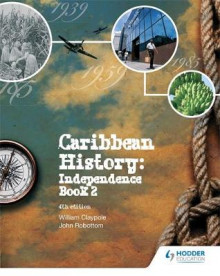 Caribbean History: Book 2 av William Claypole og John Robottom (Blandet mediaprodukt)