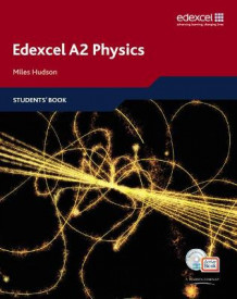 Edexcel A Level Science: A2 Physics 2008: Students' Book with ActiveBook CD av Miles Hudson (Blandet mediaprodukt)