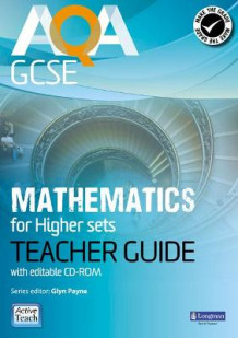 AQA GCSE Mathematics for Higher Sets Teacher Guide av Glyn Payne, Ian Robinson, Avnee Morjaria, Catherine Roe, Crawford Craig, Fiona Mapp, Gwenllian Burns, Lynn Bryd, Greg Byrd og Harry Smith (Blandet mediaprodukt)