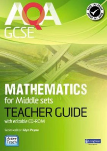 AQA GCSE Mathematics for Middle Sets Teacher Guide av Glyn Payne, Ian Robinson, Avnee Morjaria, Catherine Roe, Crawford Craig, Fiona Mapp, Gwenllian Burns, Lynn Bryd, Greg Byrd og Harry Smith (Blandet mediaprodukt)