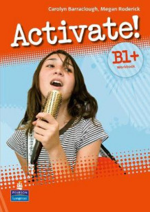 Activate! B1+ Workbook without Key/CD-Rom Pack av Carolyn Barraclough og Megan Roderick (Blandet mediaprodukt)