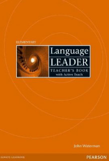 Language Leader Elementary Teacher's Book and Active Teach Pack av John Waterman, Gareth Rees og Ian Lebeau (Blandet mediaprodukt)