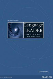 Language Leader Intermediate Teacher's Book and Active Teach Pack av David Albery, David Cotton, David Falvey og Simon Kent (Blandet mediaprodukt)