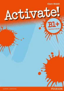 Activate! B1+ Teacher's Book: B1+ av Clare Walsh (Heftet)