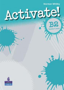 Activate! B2 Teacher's Book av Norman Whitby (Heftet)