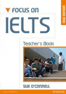 Focus on IELTS Teacher's Book av Sue O'Connell (Heftet)