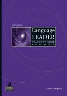 Language Leader Advanced Teacher's Book and Active Teach Pack av Grant Kempton, David Cotton, David Falvey, Simon Kent, Ian Lebeau og Gareth Rees (Blandet mediaprodukt)