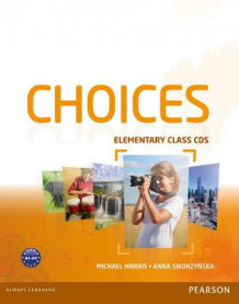 Choices Elementary Class CDs 1-6 av Michael Harris og Anna Sikorzynska (Lydbok-CD)