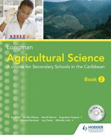 Agricultural Science Book 2 (2nd edition): A Junior Secondary Course for the Caribbean av Amrith Barran, Augustine Vesprey, Edmund Berahzer, Orville Wolsey, Ricardo Guevara og Tessa Elliott (Blandet mediaprodukt)