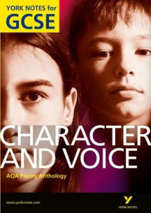 AQA Anthology: Characters & Voices - York Notes for GCSE av Geoff Brookes (Heftet)