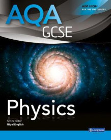 AQA GCSE Physics: Student Book av Nigel English (Heftet)
