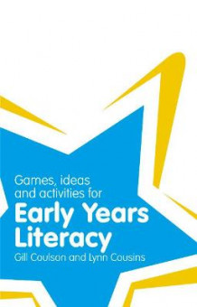 Classroom Gems: Games, Ideas and Activities for Early Years Literacy av Gill Coulson og Lynn Cousins (Heftet)