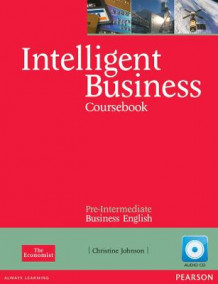 Intelligent Business Pre-Intermediate Coursebook/CD Pack av Christine Johnson (Blandet mediaprodukt)