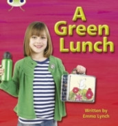 Bug Club Phonics Non-fiction Set 10 A Green Lunch av Emma Lynch (Heftet)