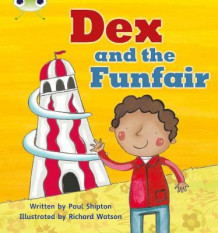 Phonics Bug Set 11 Dex and the Funfair av Paul Shipton (Heftet)