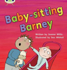 Babysitting Barney: Set 15 av Jeanne Willis (Heftet)