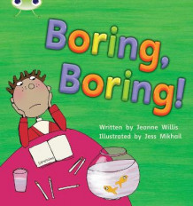 Phonics Bug Set 19 Boring, Boring! av Jeanne Willis (Heftet)