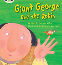 Giant George and the Robin: Set 25 av Jeanne Willis (Heftet)
