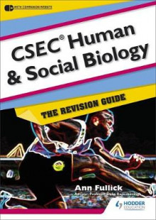 CSEC Human and Social Biology: The Revision Guide av Ann Fullick (Blandet mediaprodukt)